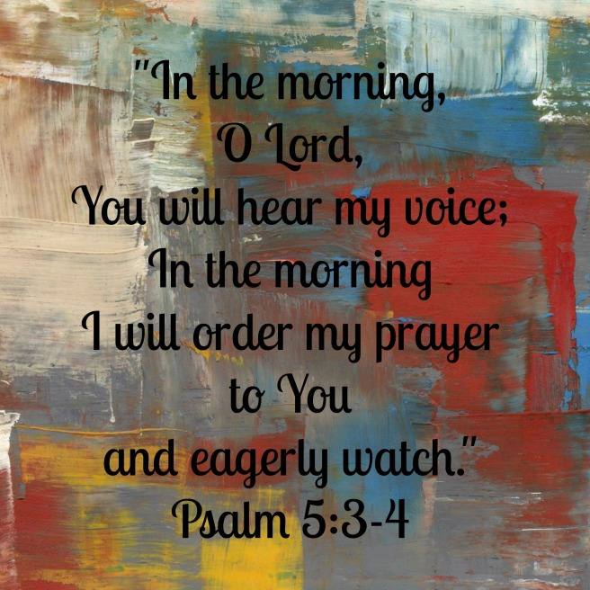 Psalm 5, 3-4